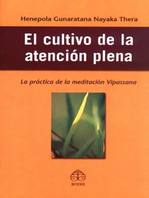 EL CULTIVO DE LA ATENCION PLENA