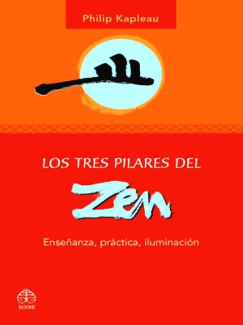 LOS TRES PILARES DEL ZEN