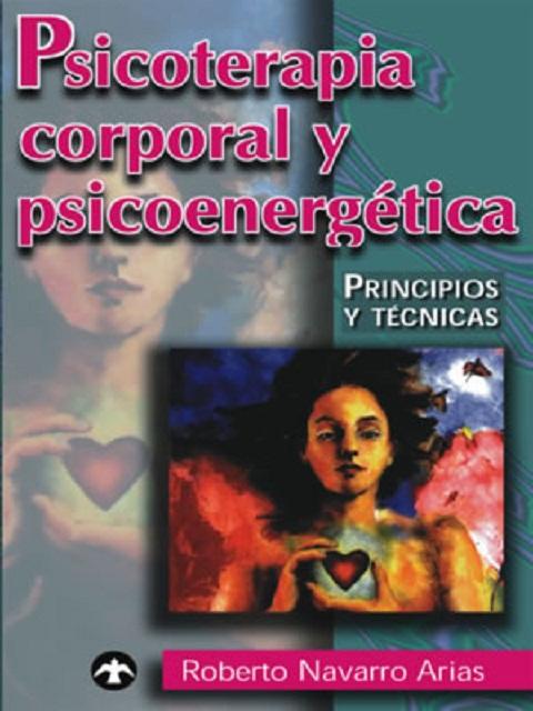 PSICOTERAPIA CORPORAL Y PSICOENERGETICA
