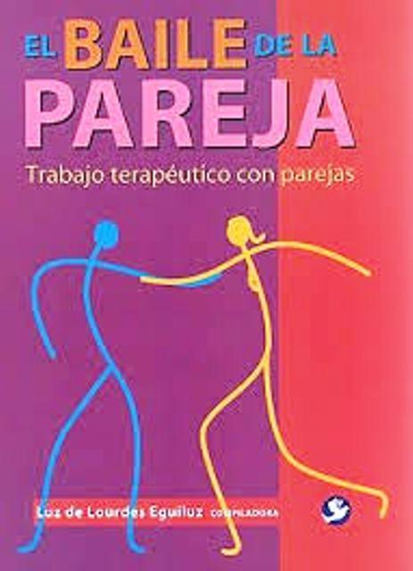EL BAILE DE LA PAREJA .TRABAJO TERAPEUTICO CON PAREJAS