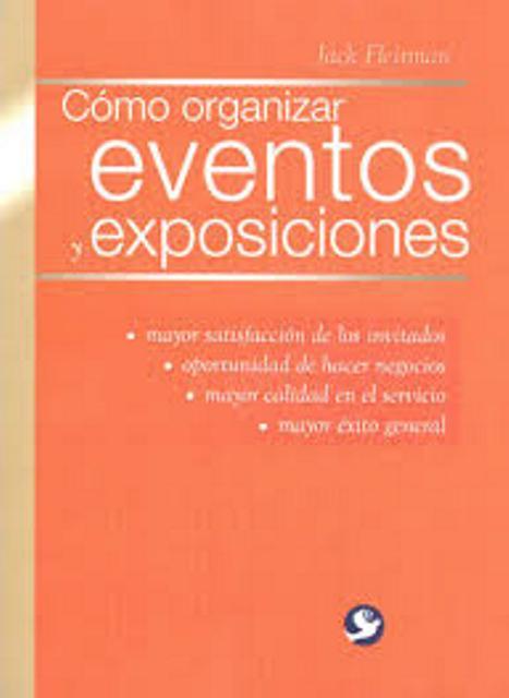 EVENTOS Y EXPOSICIONES COMO ORGANIZAR