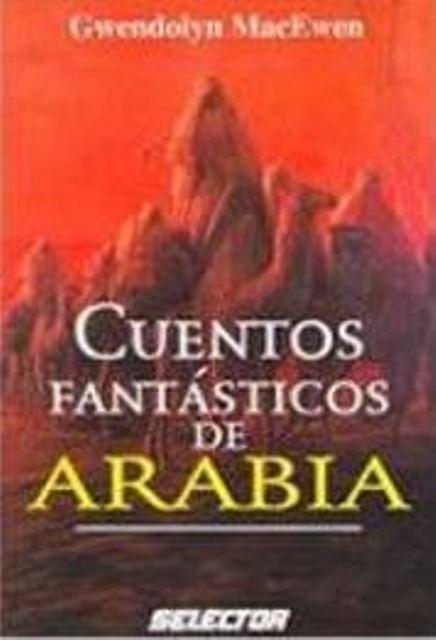 ARABIA CUENTOS FANTASTICOS DE