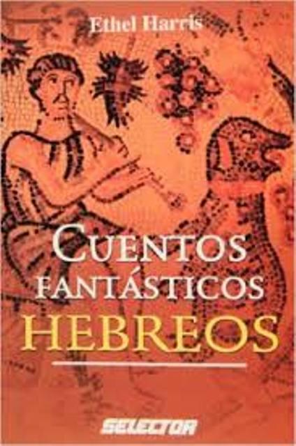 HEBREOS CUENTOS DE FANTASTICOS