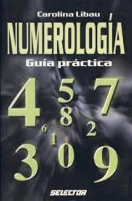 NUMEROLOGIA . GUIA PRACTICA