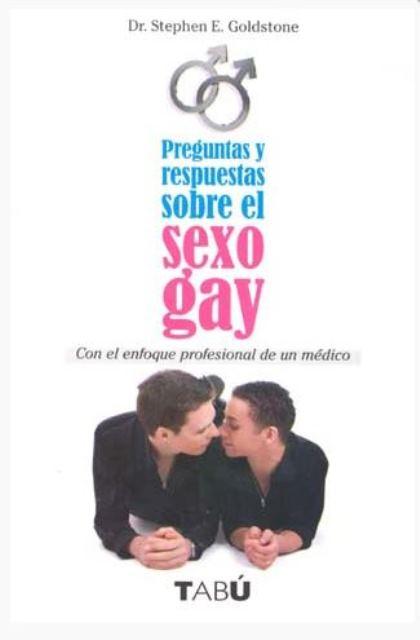SEXO GAY PREGUNTAS Y RESPUESTAS SOBRE EL