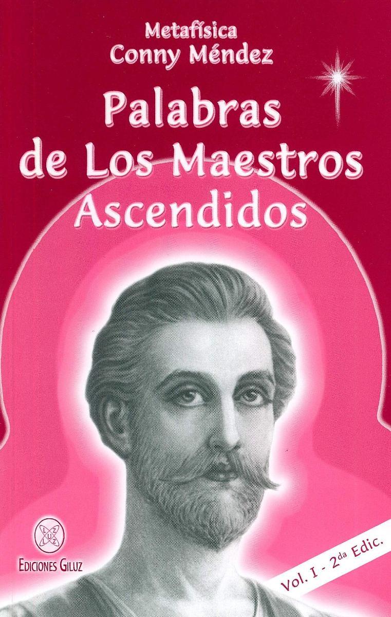 PALABRAS (I) DE LOS MAESTROS ASCENDIDOS