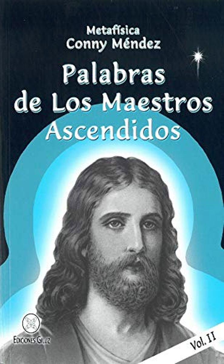 PALABRAS (II) DE LOS MAESTROS ASCENDIDOS