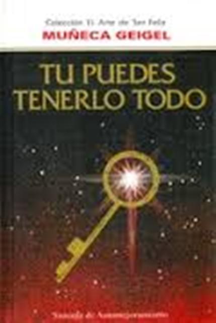 TU PUEDES TENERLO TODO