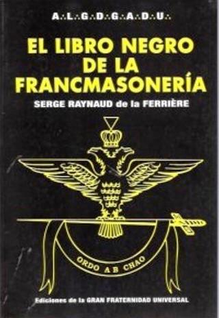 LIBRO NEGRO ** DE LA FRANCMASONERIA (VENE)