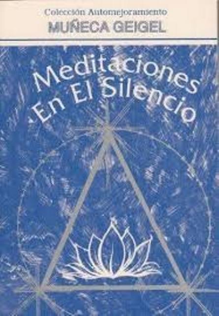 MEDITACIONES EN EL SILENCIO