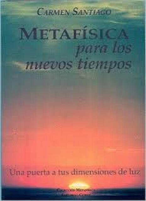 METAFISICA PARA LOS NUEVOS TIEMPOS