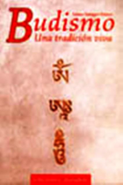 BUDISMO . UNA TRADICION VIVA