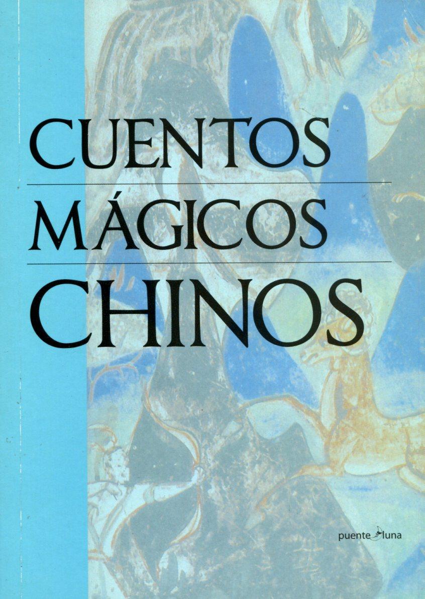 CUENTOS MAGICOS CHINOS