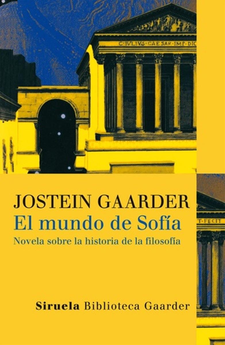 EL MUNDO DE SOFIA . NOVELA SOBRE LA HISTORIA DE LA FILOSOFIA