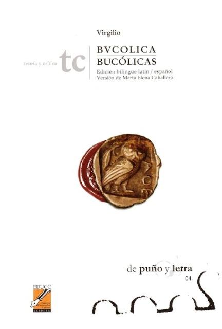 BVCOLICA / BUCOLICAS - ED.BILINGUE LATIN-ESPAÑOL