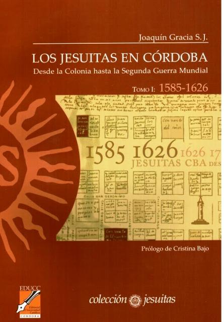 LOS JESUITAS T.I EN CORDOBA (DESDE 1585-1626)