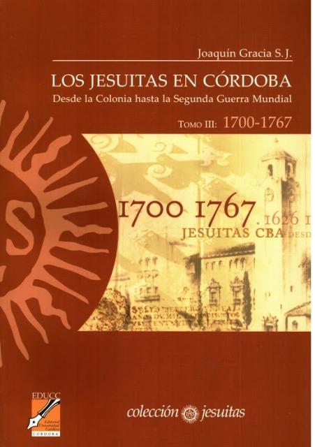LOS JESUITAS T.III EN CORDOBA (DESDE 1700-1767)