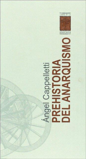 PREHISTORIA DEL ANARQUISMO