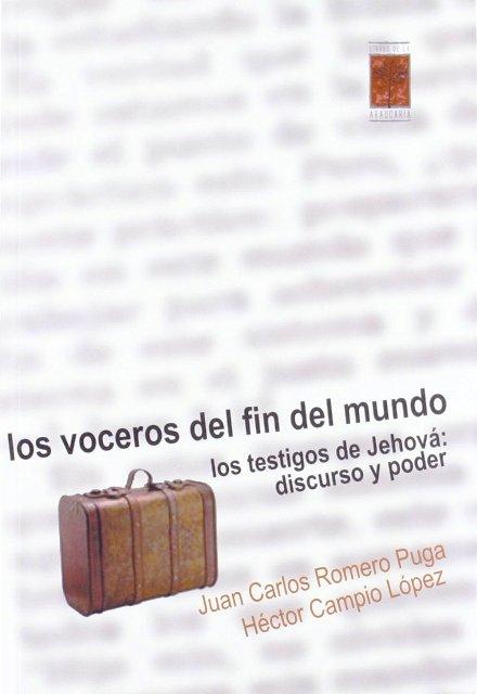 LOS VOCEROS DEL FIN DEL MUNDO