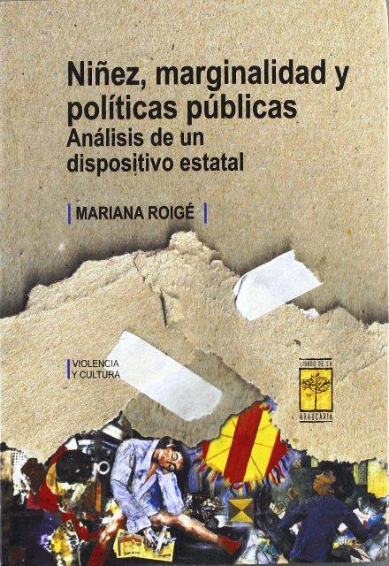NIÑEZ , MARGINALIDAD Y POLITICAS PUBLICAS