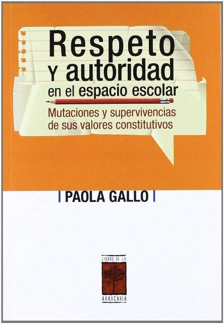 RESPETO Y AUTORIDAD EN EL ESPACIO ESCOLAR