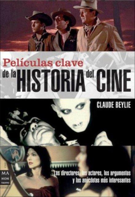PELICULAS CLAVE DE LA HISTORIA DEL CINE
