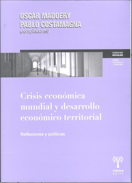 CRISIS ECONOMICA MUNDIAL Y DESARROLLO ECONOMICO TERRITORIAL