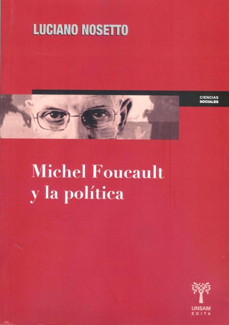 MICHEL FOUCAULT Y LA POLITICA