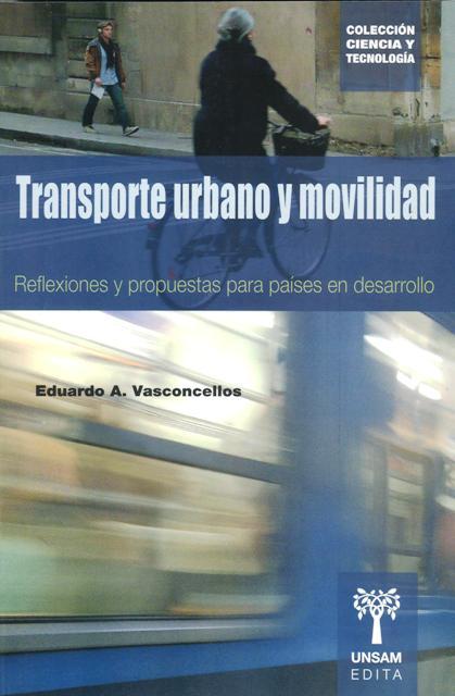 TRANSPORTE URBANO Y MOVILIDAD . REFLEXIONES Y PROPUESTAS PARA PAISES EN DESARROLLO