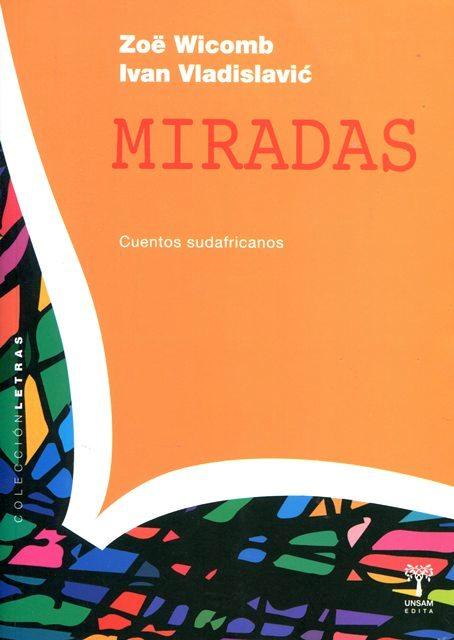 MIRADAS . CUENTOS SUDAFRICANOS