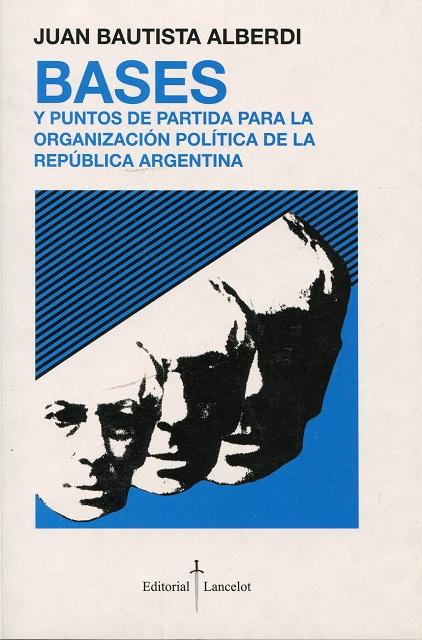 BASES Y PUNTOS DE PARTIDA PARA LA ORGANIZACION POLITICA R.A.