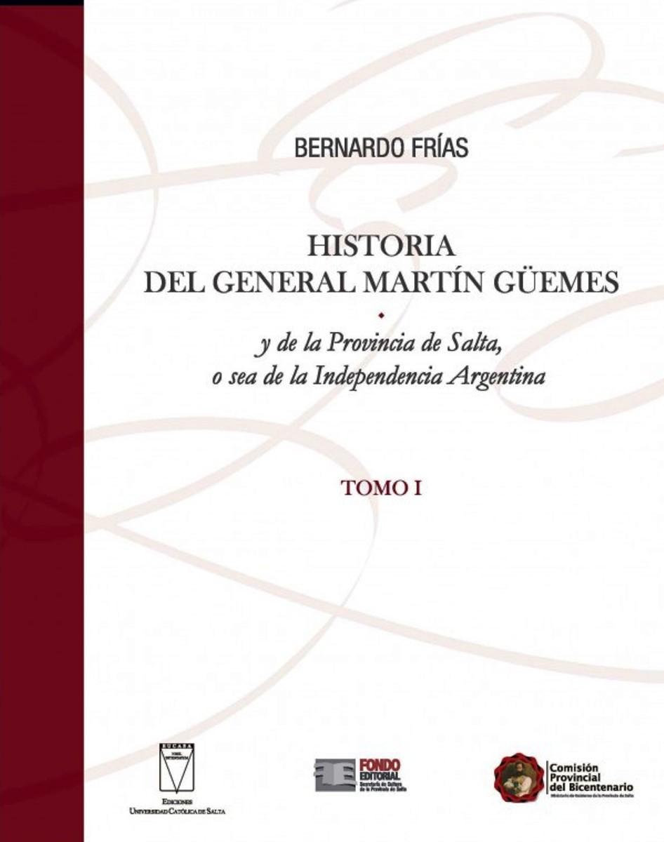 HISTORIA (I) DEL GENERAL MARTIN GUEMES