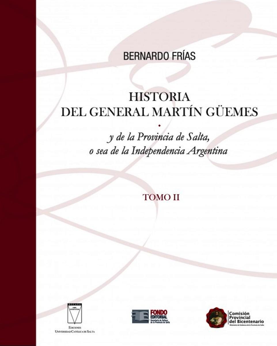 HISTORIA (II) DEL GENERAL MARTIN GUEMES