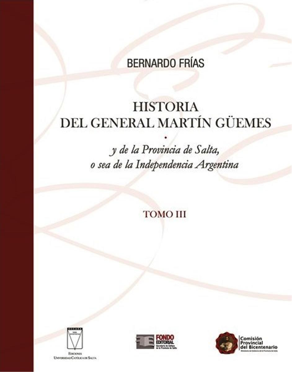 HISTORIA (III) DEL GENERAL MARTIN GUEMES