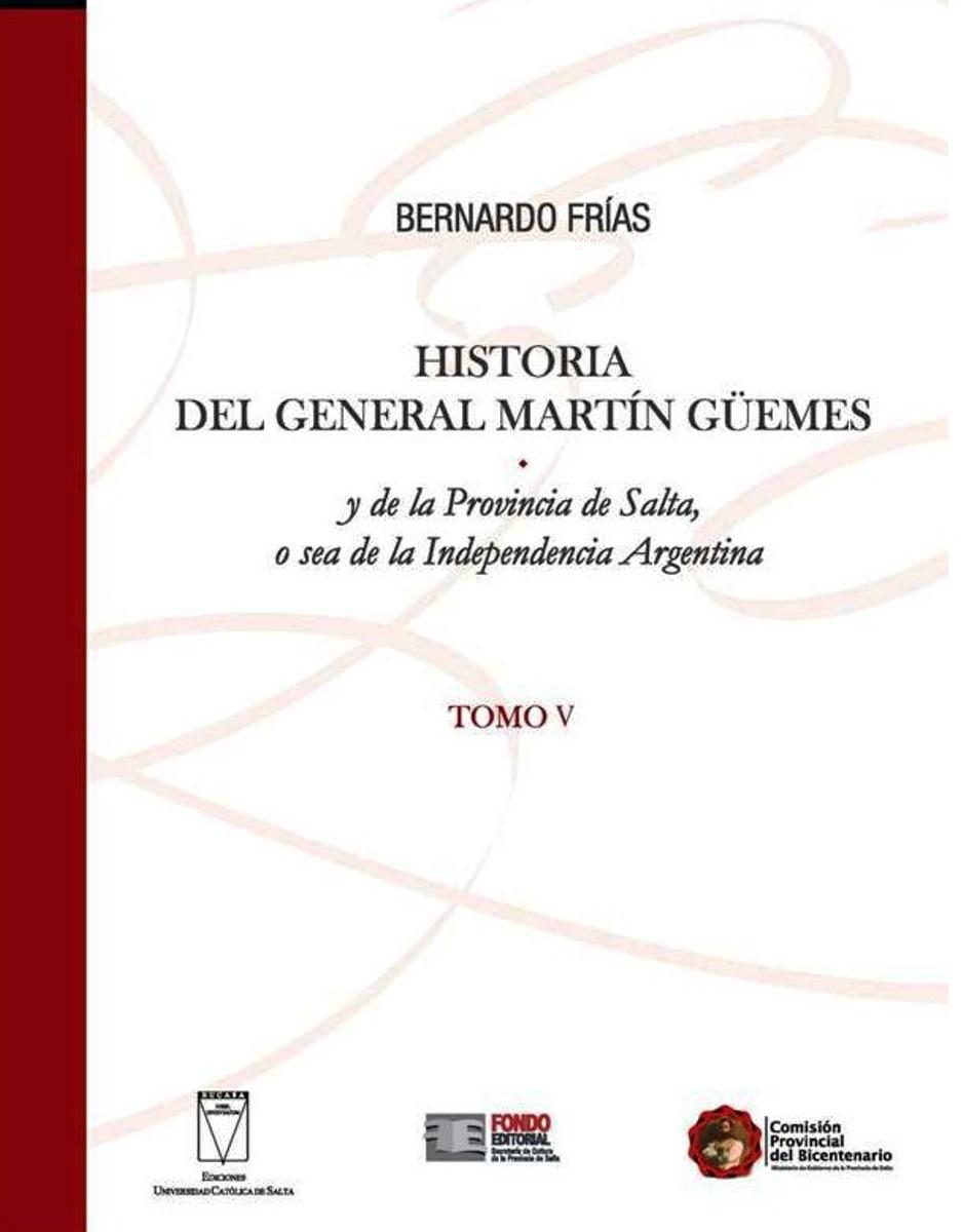 HISTORIA (V) DEL GENERAL MARTIN GUEMES