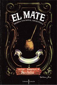 EL MATE . (ENCUADERNADO) . BEBIDA NACIONAL ARGENTINA