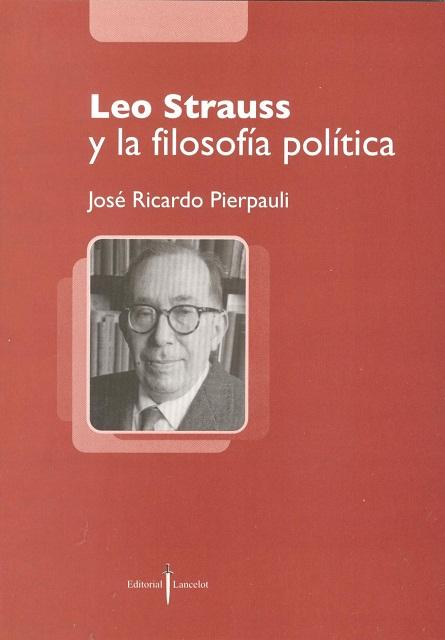 LEO STRAUSS Y LA FILOSOFIA POLITICA