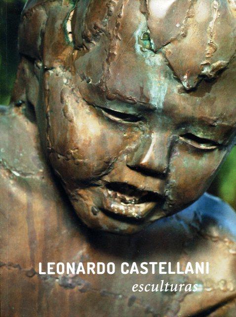 ESCULTURAS . LEONARDO CASTELLANI