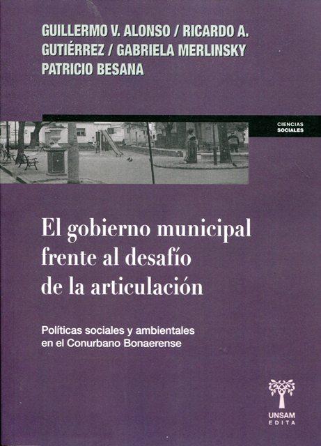 EL GOBIERNO MUNICIPAL FRENTE AL DESAFIO DE LA ARTICULACION