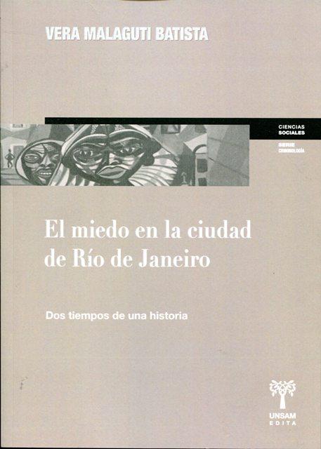 EL MIEDO EN LA CIUDAD DE RIO DE JANEIRO