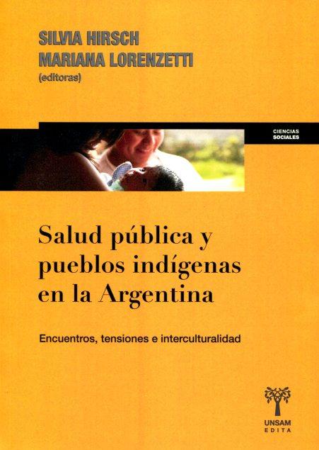SALUD PUBLICA Y PUEBLOS INDIGENAS EN LA ARGENTINA