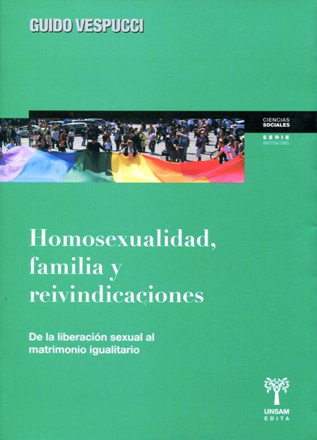 HOMOSEXUALIDAD , FAMILIA Y REIVINDICACIONES