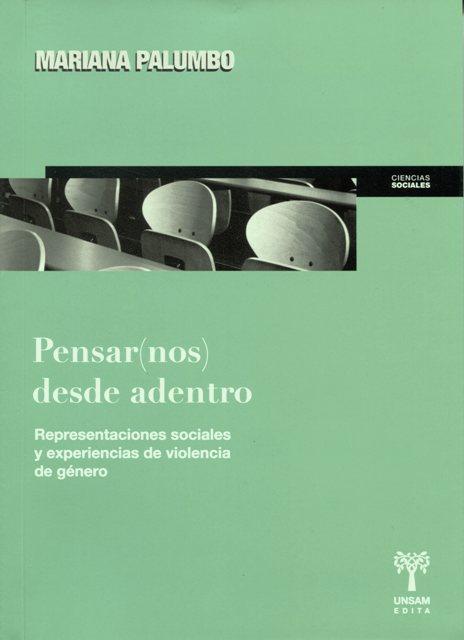 PENSAR ( NOS ) DESDE ADENTRO