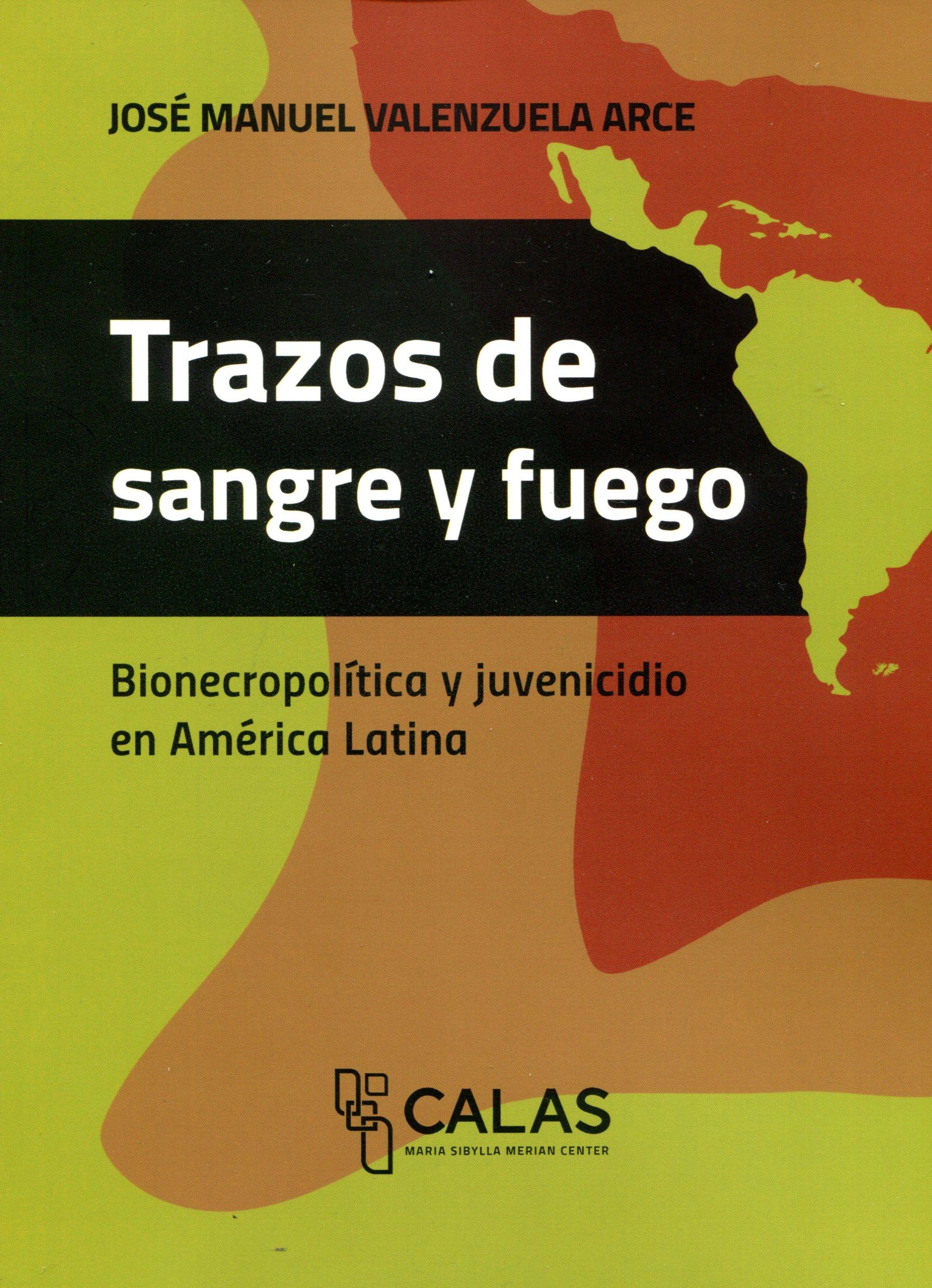 TRAZOS DE SANGRE Y FUEGO - COLECCION CALAS
