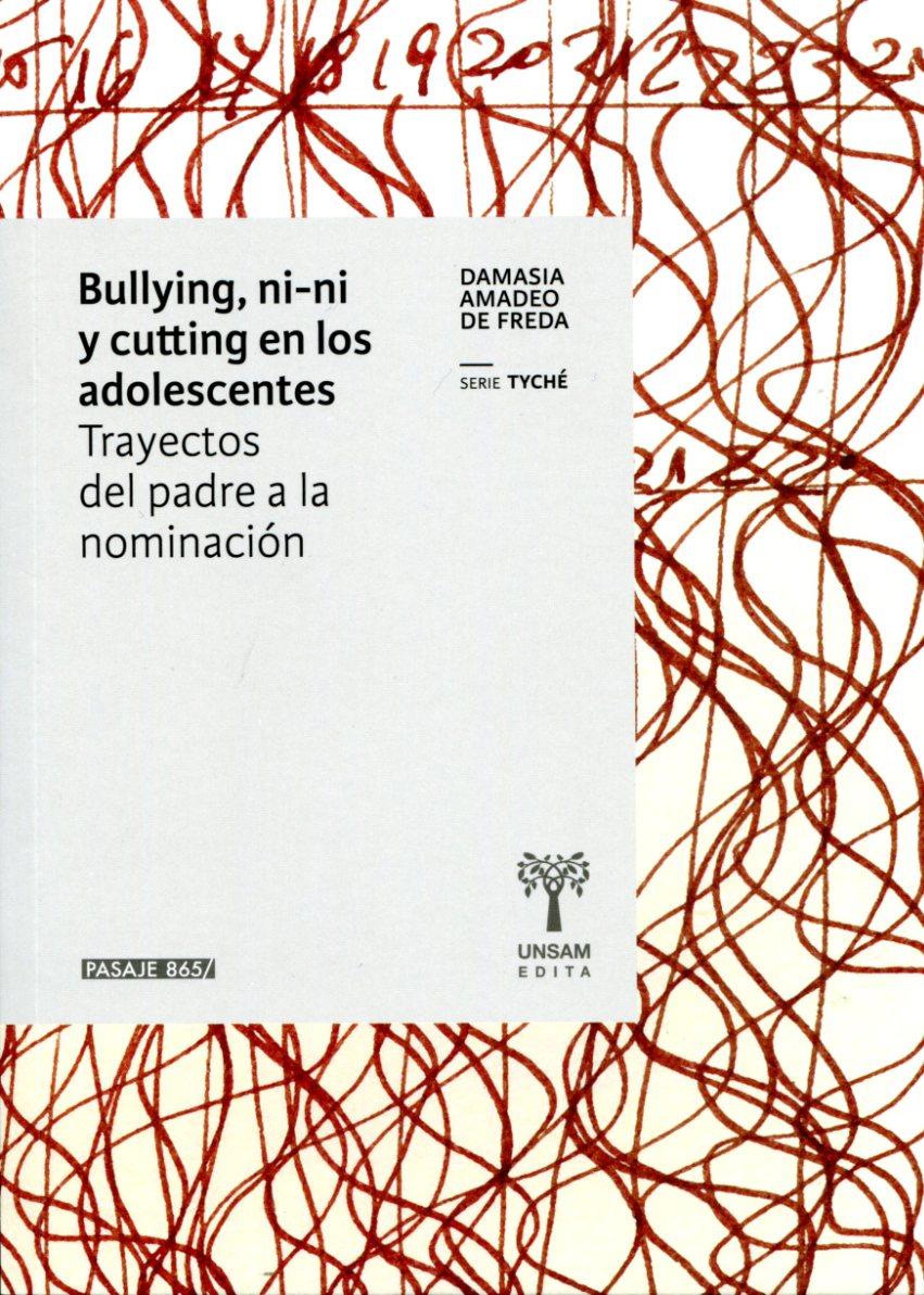 BULLYING , NI-NI Y CUTTING EN LOS ADOLESCENTES