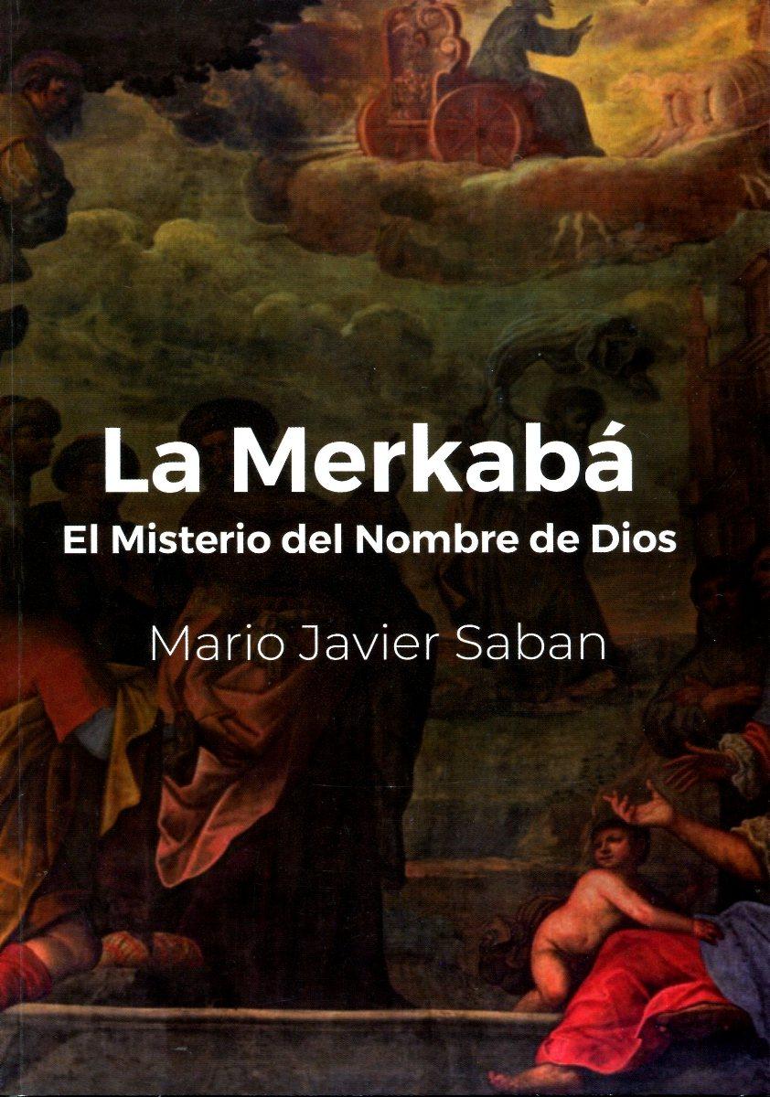 LA MERKABA EL MISTERIO DEL NOMBRE DE DIOS