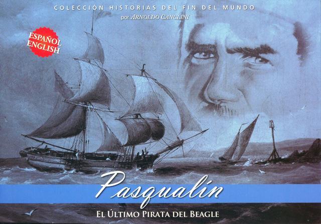 PASQUALIN . EL ULTIMO PIRATA DEL BEAGLE