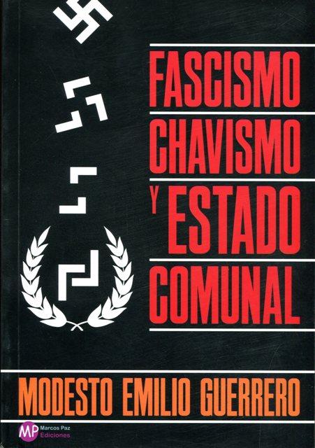 FASCISMO CHAVISMO Y ESTADO COMUNAL