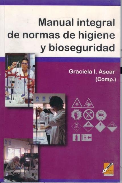 MANUAL INTEGRAL DE NORMAS DE HIGIENE Y BIOSEGURIDAD