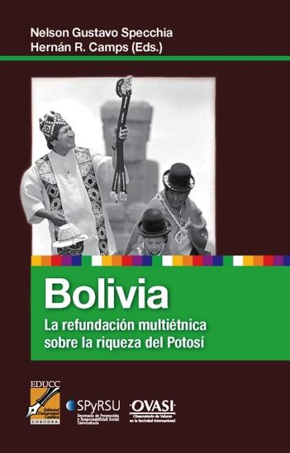 BOLIVIA . LA REFUNDACION MULTIETNICA SOBRE LA RIQUEZA DEL POTOSI